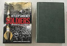 2 Books of Hitler = Hitler's Rocket Soldiers by Murray Barber and Michael Keuer 6 ¼ x 9 ¼; HC with DJ; 284 Pages. The Men Who fired the V2's against England. Hitler Moves East 1941-1943 by Paul Carell HC; 1963; 5 ¾ x 9; 640 Pages.