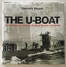The U-Boat by Eberhard Rössler HC with DJ; 9 ¾ x 10; 384 Pages. The evolution and technical history of German Submarines = 1465 The Nuremberg weapons designer, designed a diving boat. Lots of early history on Submarines.