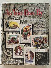 As You Pass By by Kenneth Holcomb Dunshee HC with DJ; 8 ½ x 11; 1848; 270 Pages. The Great Fire of New York City 1835 Page 59 = The first elevated railroad in N.Y.C. in 1867 Page 81 = The First Fire Hydrant Page 101 = lots of early N.Y.C. history.