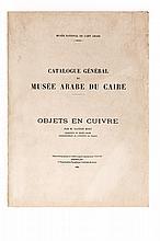 Catalogue General du Musee Arabe du Caire. Objets en Cuivre - كتالوج عام للمتحف العربي بالقاهرة يجسد مجموعة من الأعمال النحاسية