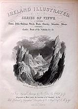 Wright, George Newenham - Ireland Illustrated, 40 Plates, 1831
