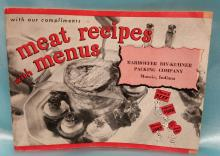 Vintage Advertiser Meat Recipes with Menus Book sponsored by Markhoefer DIV-Kuhner Packing Company (Muncie, Indiana)