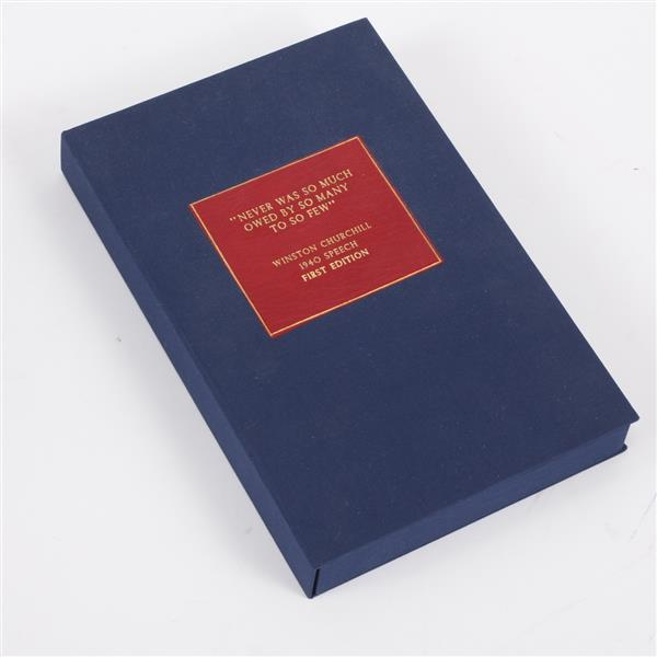 A Speech by The Prime Minister The Right Honourable Winston Churchill in the House of Commons Aug. 20th, 1940. First Edition in cust...