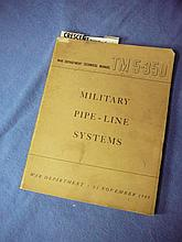1943 MILITARY TECH MANUAL TM5-350 MILITARY PIPE-LINE SYSTEMS