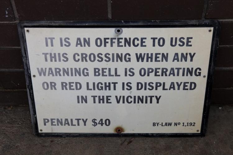Level Crossing Warning sign $40 penalty