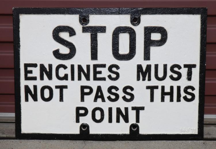 Cast iron stop Engines Must Not Pass This Point sign - repaired