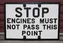 Cast iron stop Engines Must Not Pass This Point sign ? repaired