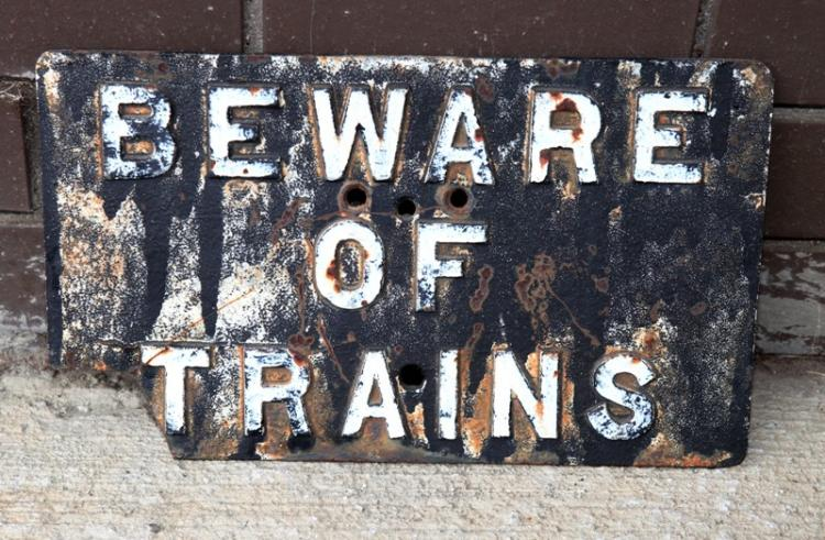 Cast iron Beware of Trains sign A/F