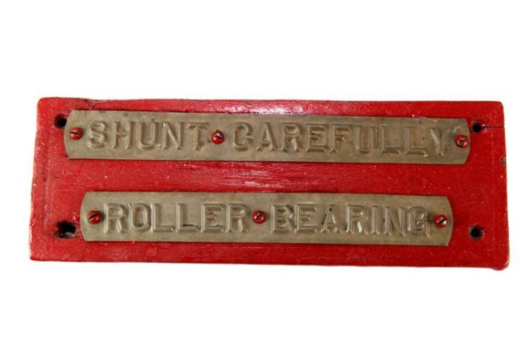 Red Shunt Carefully Roller Bearings sign