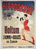 Hippodrome Holtum L'homme aux Boulets de Cannon     vers 1900, Jules Cheret, €320