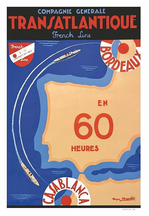 CHAPELET ROGER  Bordeaux Casablanca en 60 heures     vers 1950