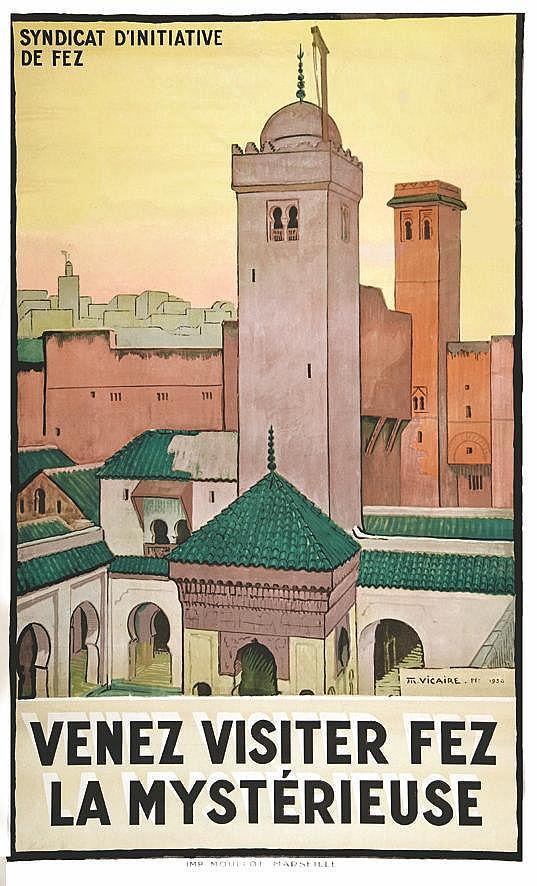 VICAIRE M.  Venez Visiter Fez la Mystérieuse     1930