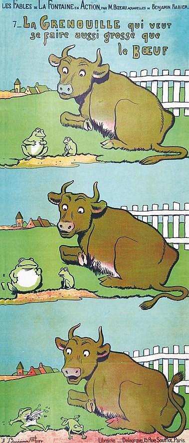 RABIER BENJAMIN  La Grenouille qui veut se faire aussi grosse que le bœuf     vers 1900