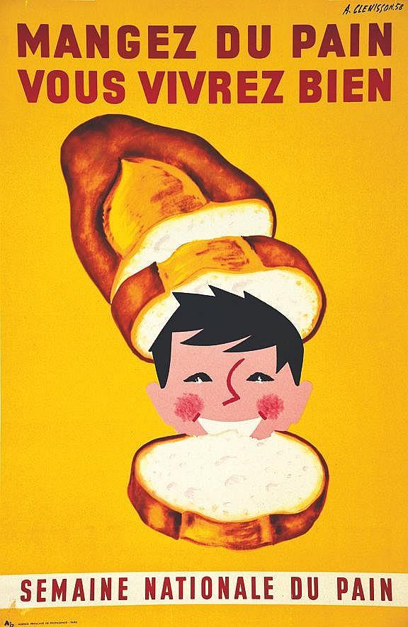 Mangez du Pain Vous Vivrez Bien - Semaine National du Pain 1958