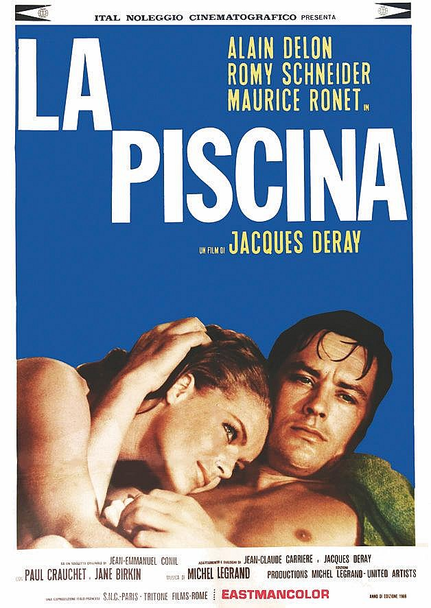 La Piscina ( La Piscine ) Romy Schneider Alain Delon     1969