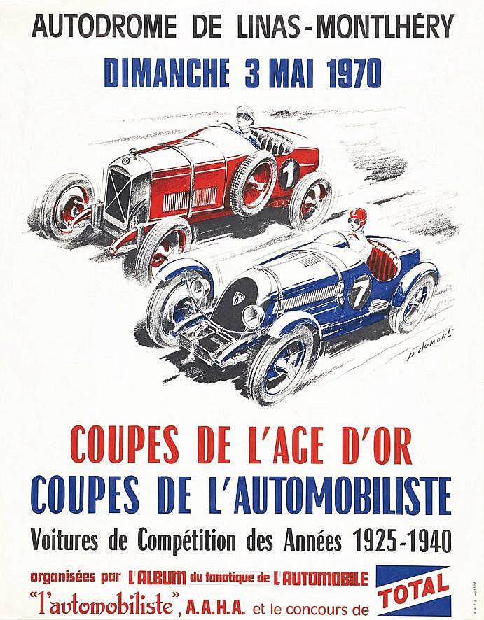 DUMONT PIERRE Autodrome de Linas-Montlhéry, Dimanche 3 Mai 1970, Coupes de l'Age d'Or, Coupes de l'automobiliste 1970 Montlhéry (Essonne )