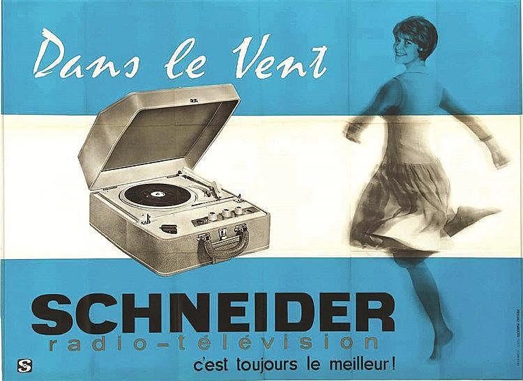 Schneider - Dans le vent. Schneider radio-télévision c'est toujours le meilleur !     vers 1960