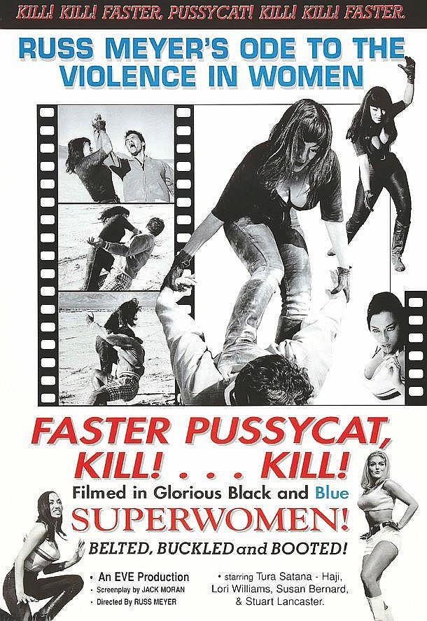 Faster Pussycat Kill ! Kill!     1965