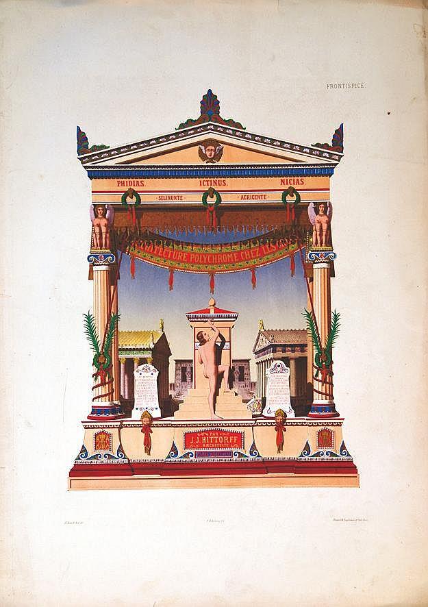 HITORFF JJ. Architecture Polychrome Chez Les Grecs 1846