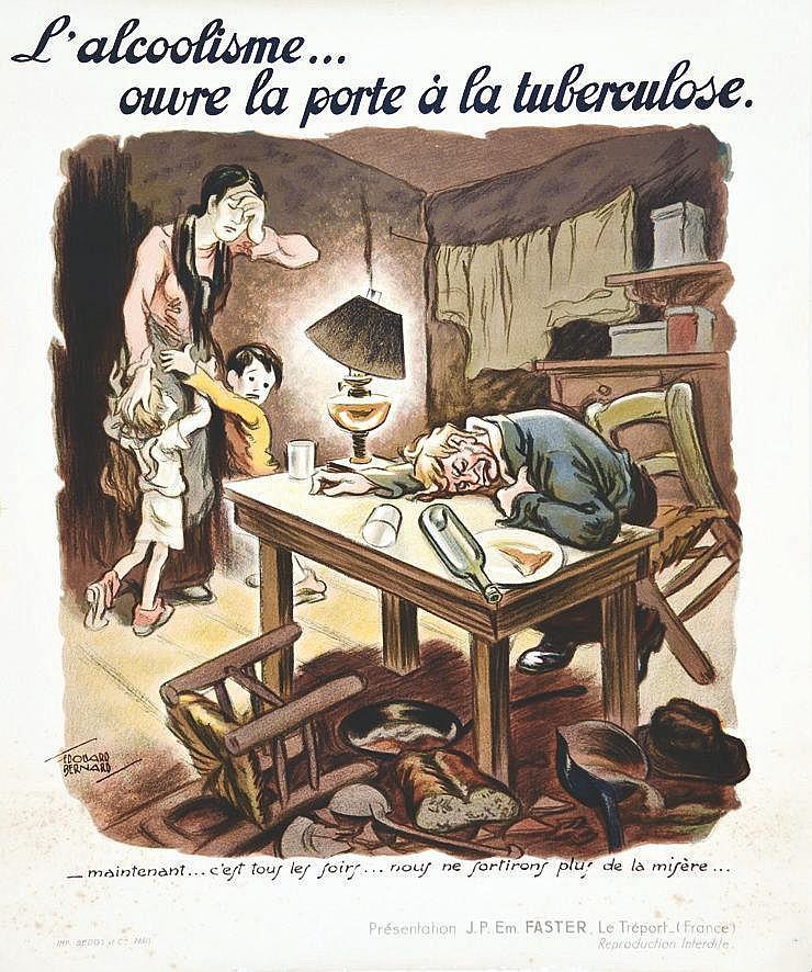 BERNARD EDOUARD L'Alcoolisme ouvre la porte à la tuberculose vers 1930 Le Tréport (Seine-Maritime)