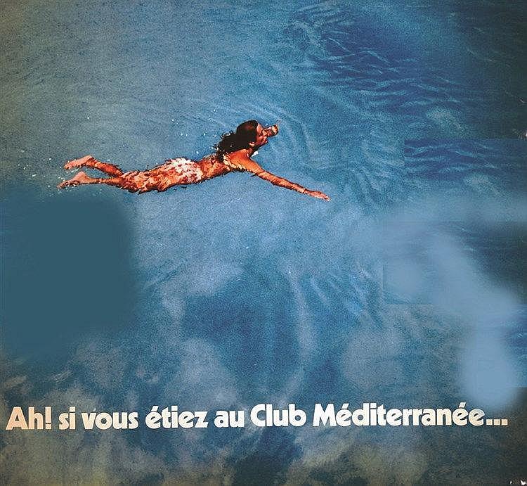 Ah ! Si vous étiez au Club Méditerrané..     vers 1980
