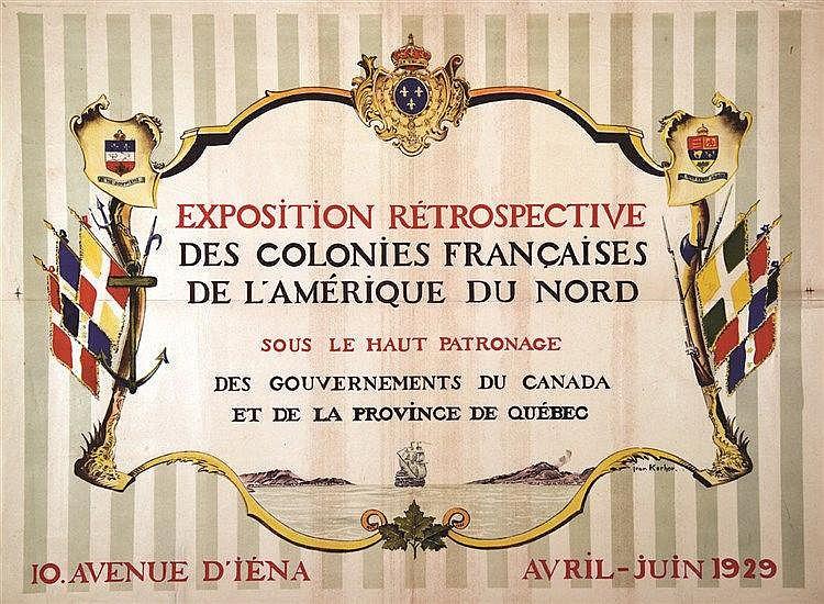 KERHOR JEAN  Exposition Rétrospective Colonies Françaises De L'Amérique Du Nord sous h patronage Canada & Québec     1929
