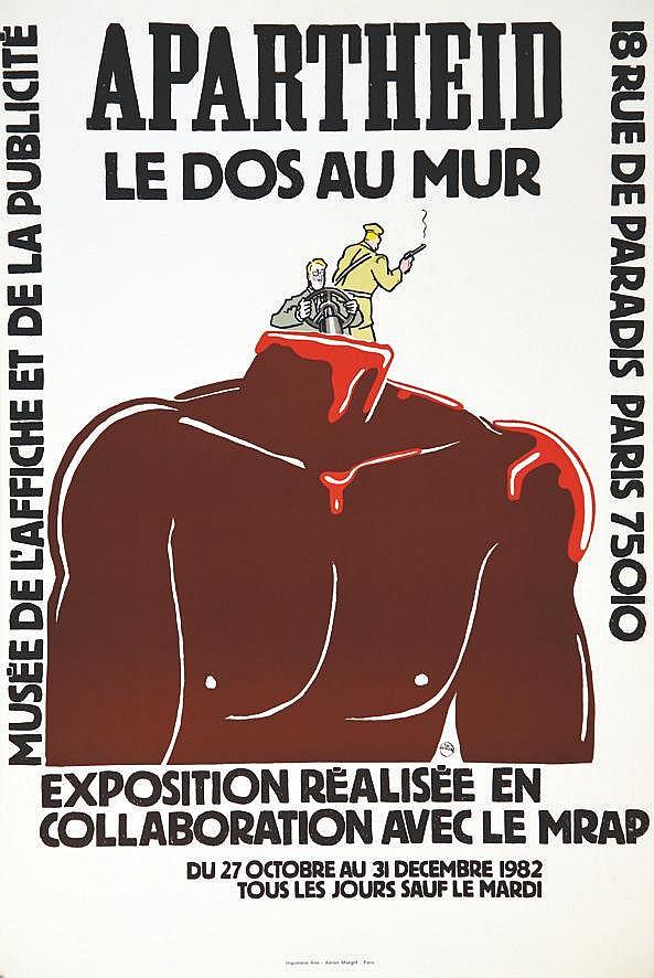 WILLEM Apartheid Le Dos au Mur - Musée de la Publicité avec le MRAP 1982