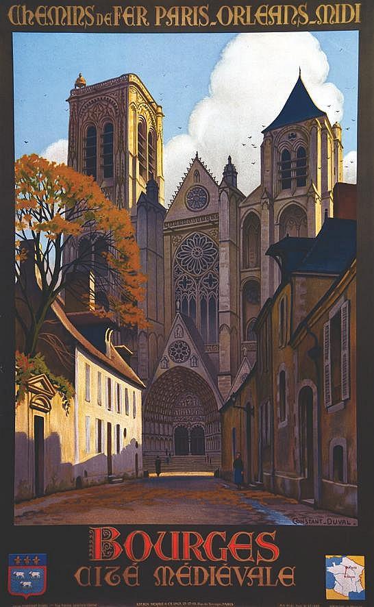 CONSTANT - DUVAL  Bourges - Cite Medievale -  Chemins De Fer Paris _Orleans_ Midi     1935