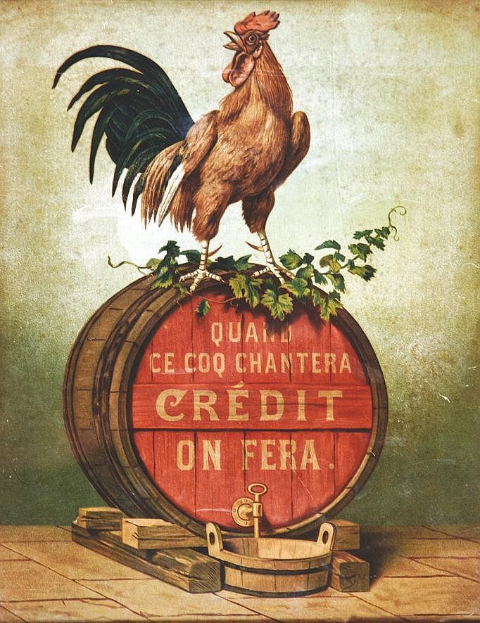 Quand ce Coq Chantera Crédit on fera vers 1900