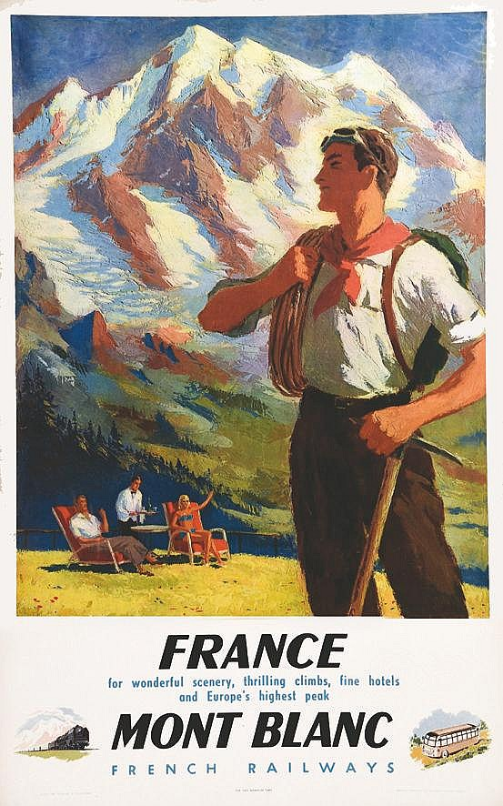 France Mont Blanc - For Wonderful Scenary, Thrilling Climbs, Fine Hotels and Europe's Highest Peak     1948