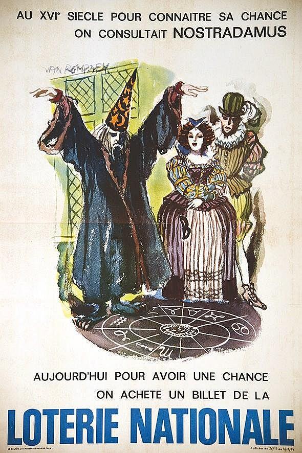 VAN REMPAEK Au XVI pour connaître sa chance on consultait Nostradamus aujourd'hui.. Un billet de la Loterie Nat. 1964