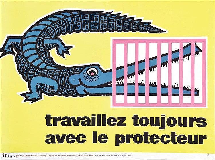 Travaillez toujours avec le protecteur - INRS     2009