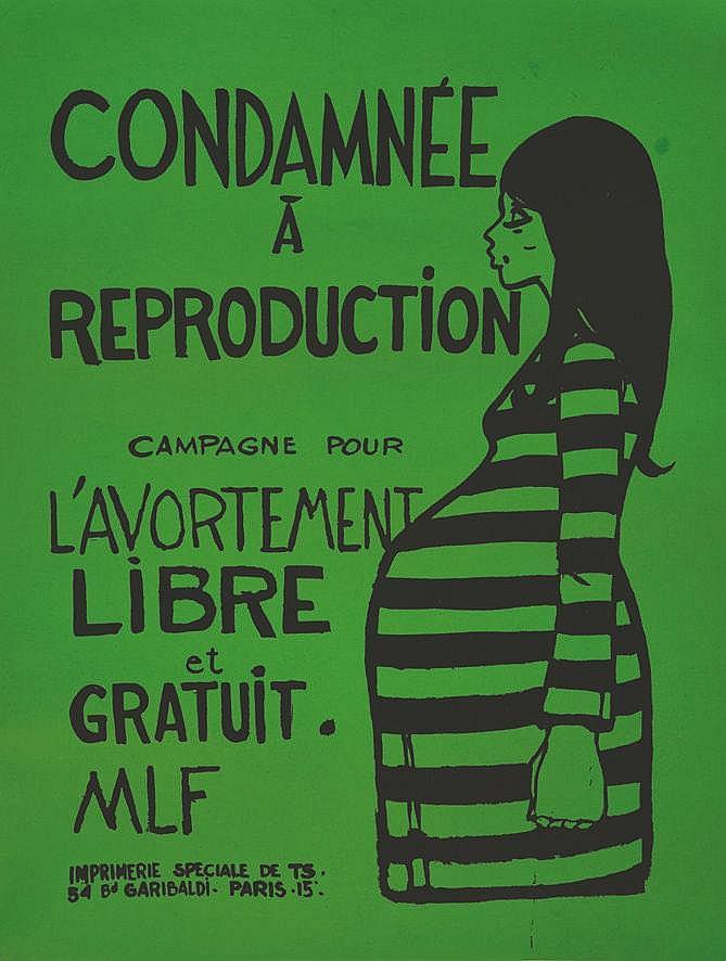 Condamnée à Reproduction - Campagne pour L'Avortement Libre et Gratuit.MLF     vers 1960