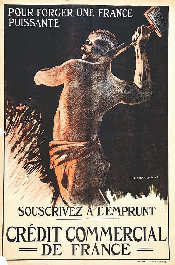 CHAVANNAZ B.  Crédit Commercial de France Pour Forger une France Puissante     vers 1917