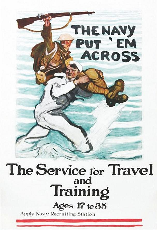 The Navy Put 'em Across, The Service for Travel and Training, Ages 17 to 35.     1918