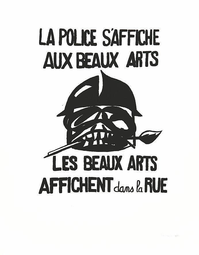 La Police s'affiche aux Beaux Arts Les Beaux Arts affichent dans la rue 1968