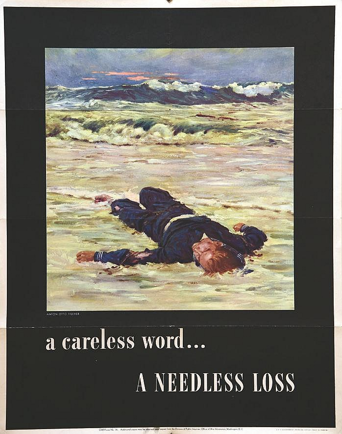FISCHER ANTON OTTO A careless word …A needless loss 1943
