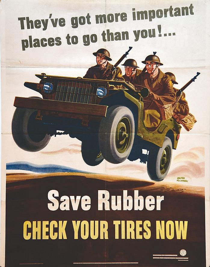 DUBOIS RICHARD WALTER  They've Got More Important Places To Go Than You!... Save Rubber     1942