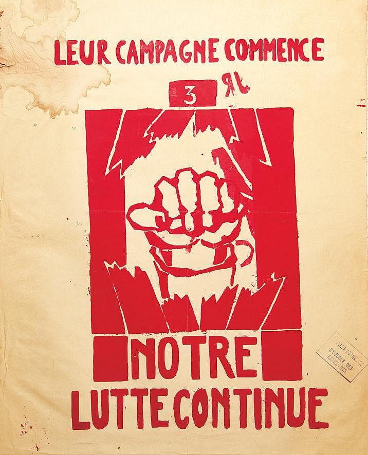 Leur Campagne Commence Notre Lutte Continue     1968
