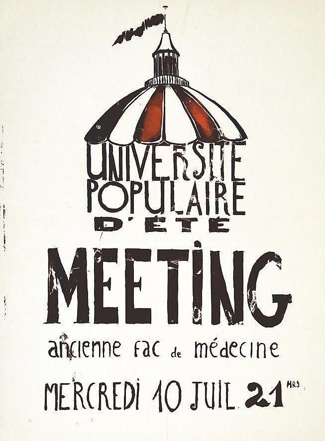 Université Populaire d'Eté Meeting ancienne fac de Médecine     1968