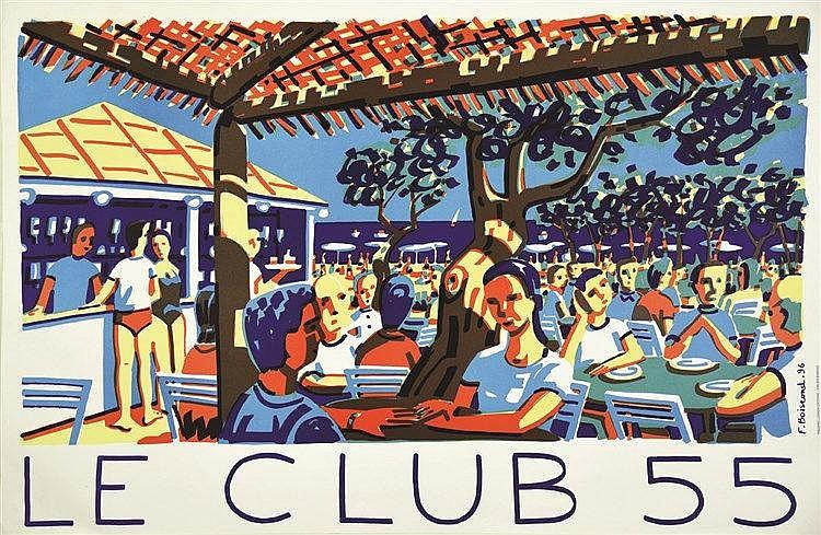 BOISROND FRANCOIS Le Club 55 - St Tropez - Ramatuelle - Plage de Pamplone 1996