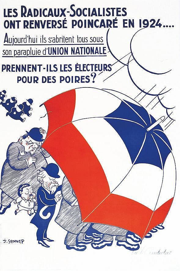 SENNEP J. Les Radicaux-Socialistes ont renversé Poincaré en 1924 vers 1930