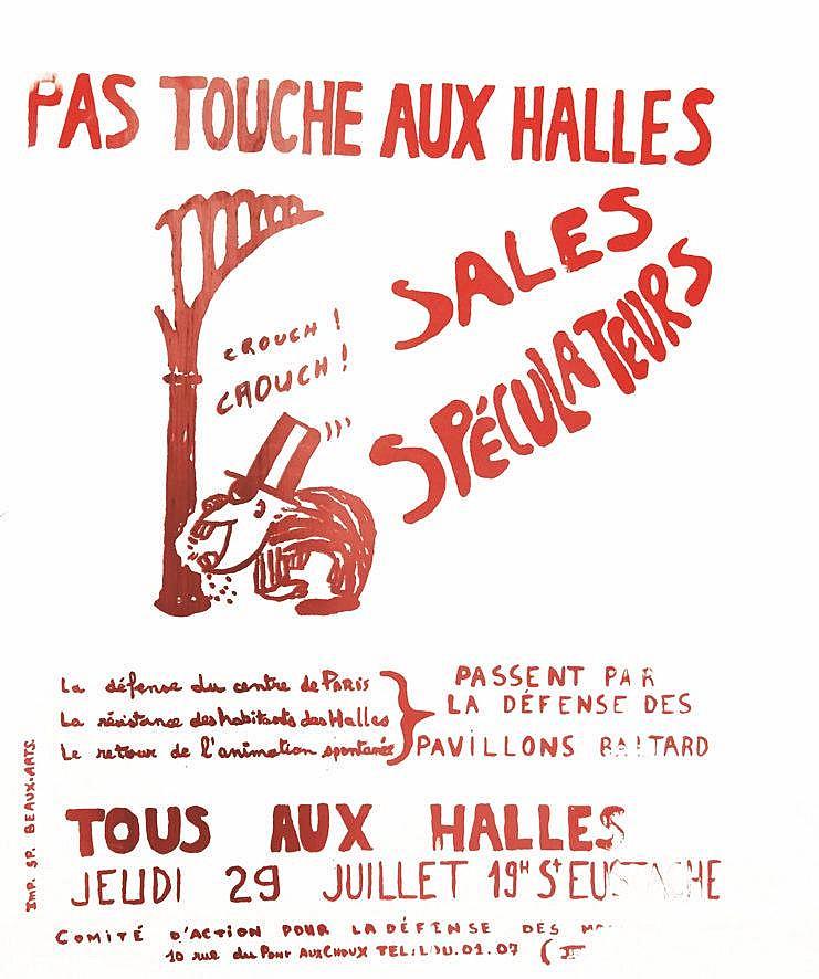 Pas Touche aux Halles Sales Spéculateurs     vers 1968
