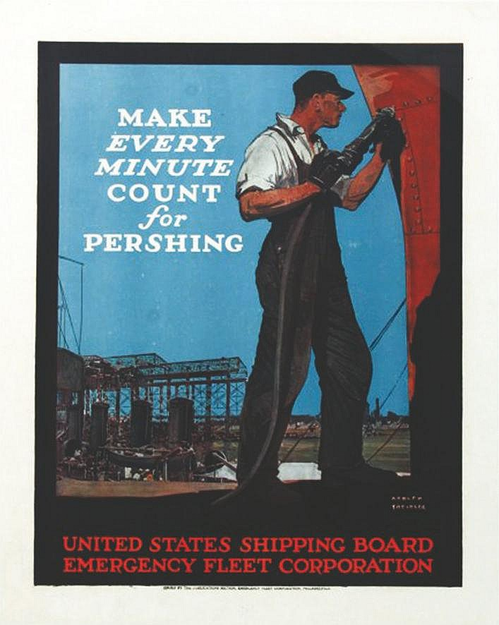 TREIDLER ADOLPH Make Every Minute Count for Pershing - United States Shipping Board Emergency Fleet Corporation vers 1917