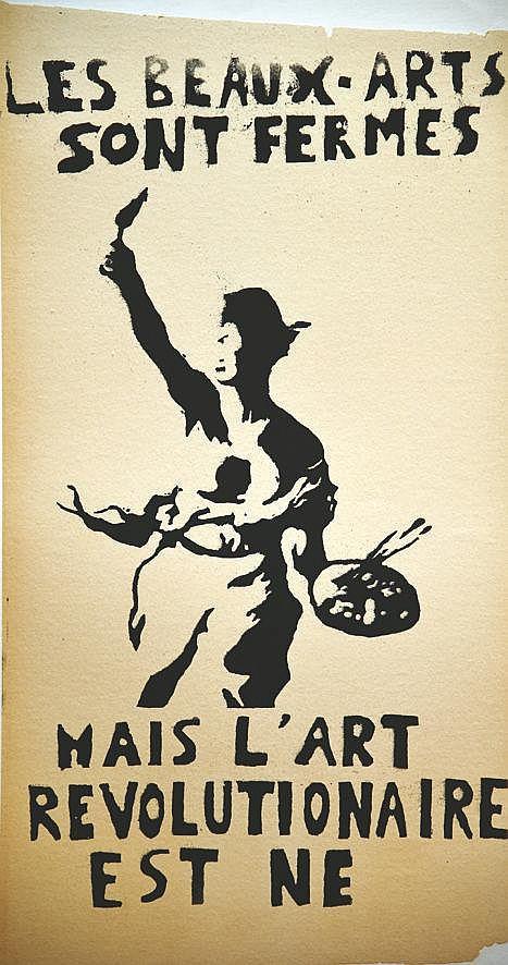 Les Beaux Arts sont Fermés mais l'Art Révolutionaire est Né 1968