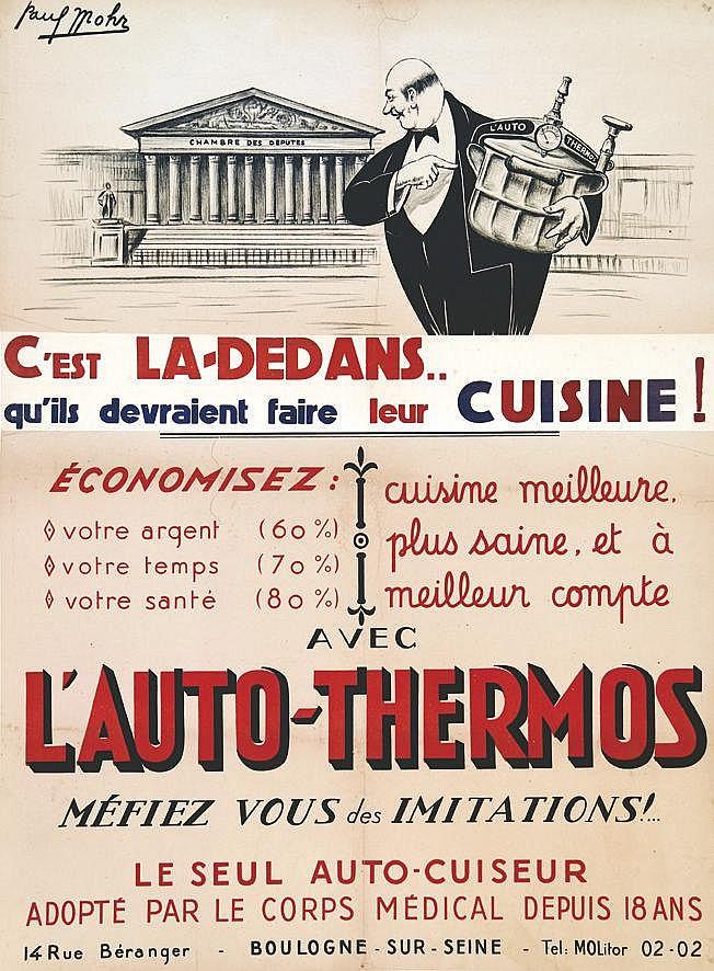 MOHR PAUL  Chambre des Députés c'est là dedans qu'ils devraient faire leur cuisine ! Auto-Thermos     vers 1925  Boulogne - Billancourt ( Hauts de Seine)