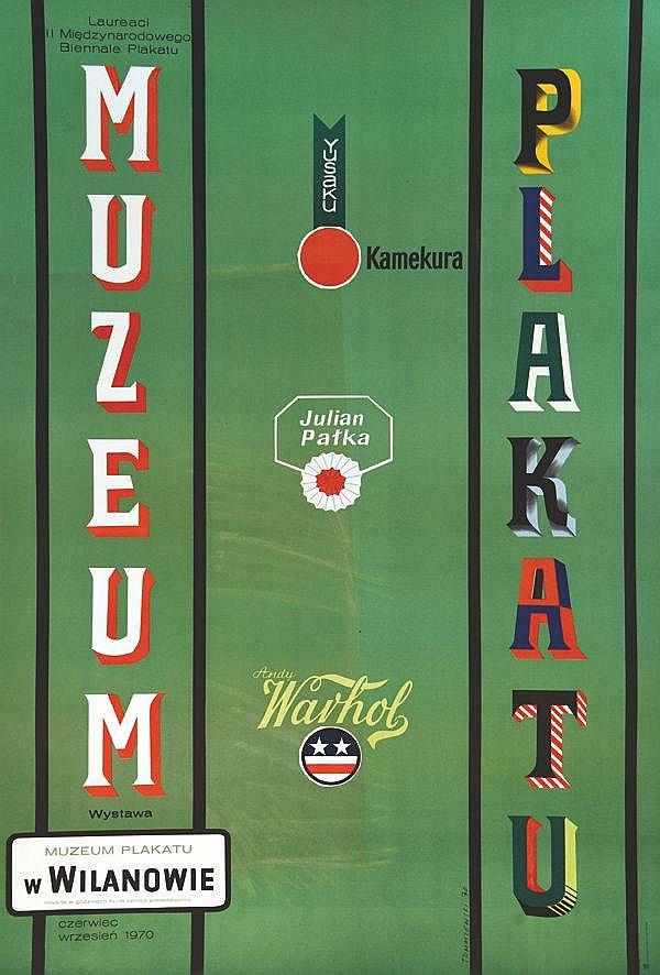 TOMASZEWSKI H.  Muzeum Plakatu - Warhol Kamekura Julian Patka     1970
