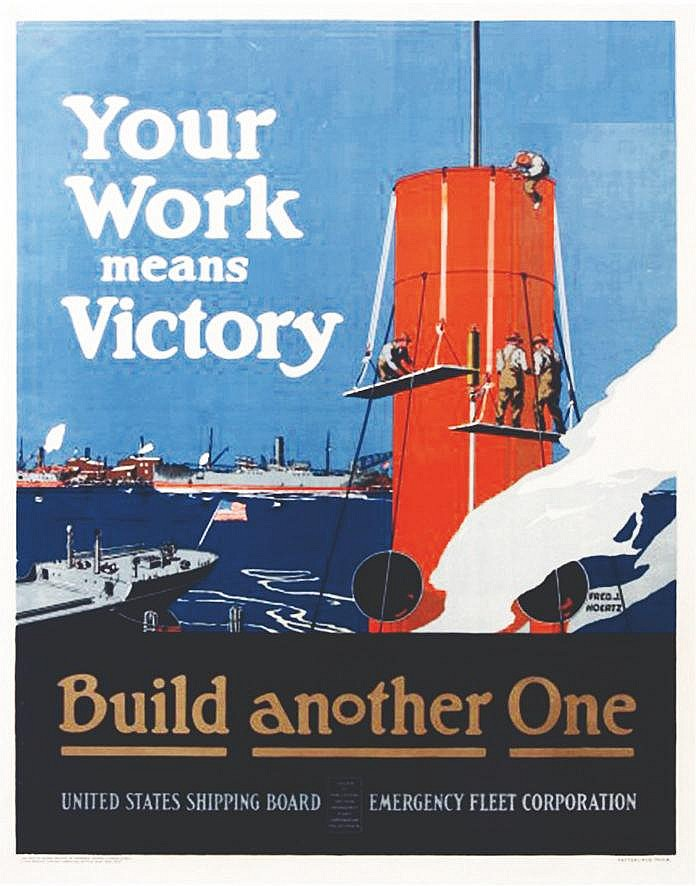 HOERTZ FRED J.  Your Work Means Victory, Build another One     1918