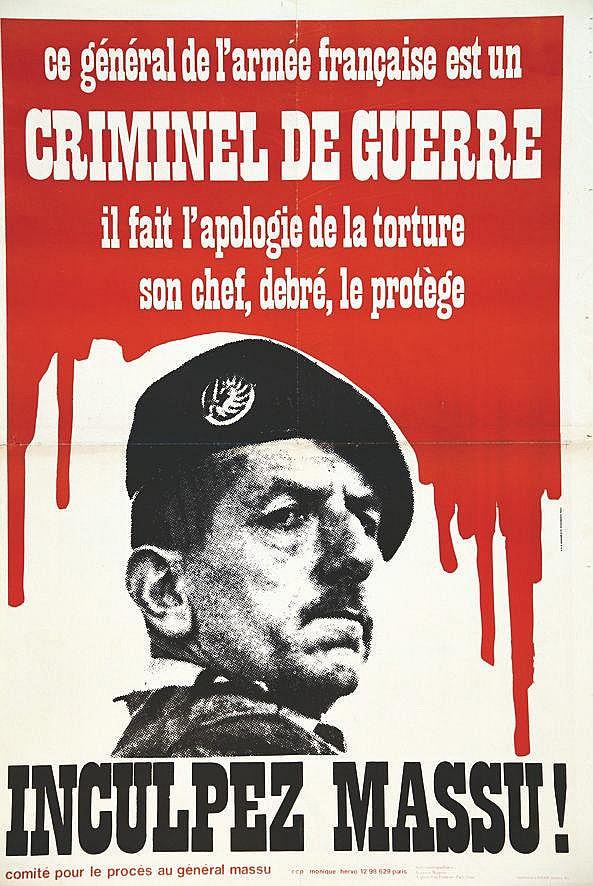 Inculpez Massu ! Ce Général est un criminel de Guerre vers 1960