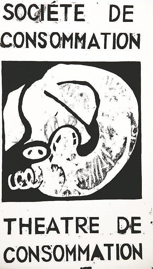 Société de Consommation Théâtre de Consomation     1968